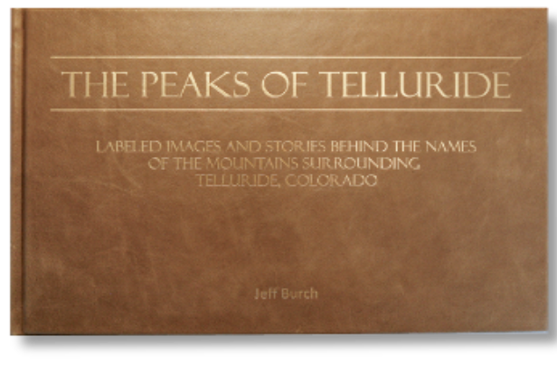 The Peaks of Telluride - hard cover leather edition